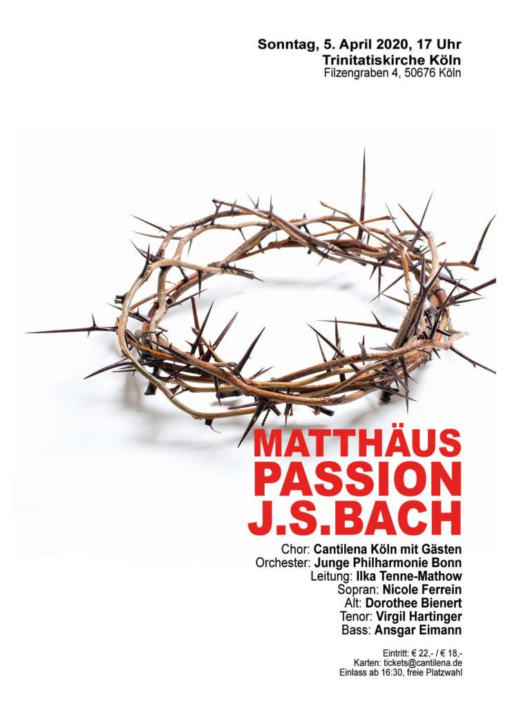 Johann Sebastian Bach: Matthäus Passion  Sonntag, 05.04.2020 17 Uhr in der Trinitatiskirche Köln